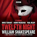 Twelfth Night Hörspiel von William Shakespeare Gesprochen von:  full cast, David Tennant, Naomi Frederick