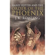 Harry Potter and the Order of the Phoenix (Book 5) [Adult Edition]: Written by J. K. Rowling, 2005 Edition, (1st Edition) Publisher: Raincoast Books [Mass Market Paperback]