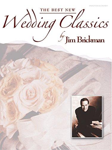 The  Best Wedding Classics (Jim Brickman Wedding)