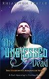 The Unblessed Dead (The Hidden Necromancer) (Volume 1)