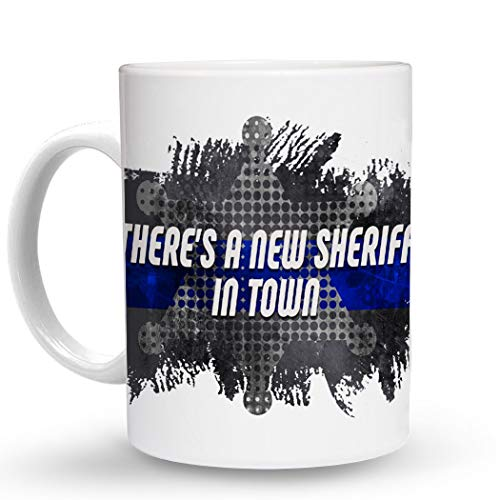 Makoroni - THERE'S A NEW SHERIFF IN TOWN Police Cop Cops - 11 Oz. Unique COFFEE MUG, Coffee Cup (Best Coffee In Town)