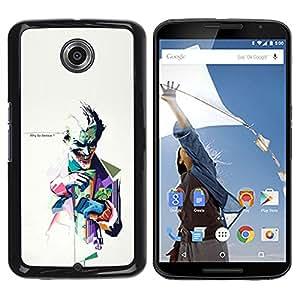 Motorola NEXUS 6 / Moto X / Moto X Pro , Radio-Star - Cáscara Funda Case Caso De Plástico (Why So Serious ? Joker)