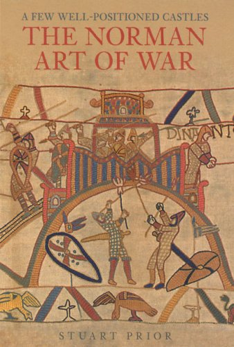 Download A Few Well-Positioned Castles: The Norman Art of War ebook