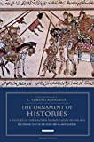 The Ornament of Histories: A History of the Eastern Islamic Lands AD 650-1041: The Persian Text of Abu Sa'id 'Abd al-Hayy Gardizi (I. B. Tauris & Bips Persian Studies Series)