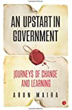 An Upstart in Government: Journeys of Change and Learning