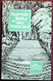 Stairway Walks in San Francisco, Adah Bakalinsky, 0938530100