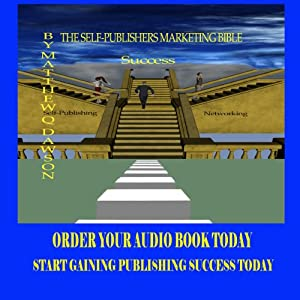The Self Publisher's Marketing Bible Audiobook