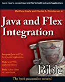 img - for Java and Flex Integration Bible by Matthew Keefe (2009-03-03) book / textbook / text book
