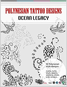 Polynesian Tattoo Designs Ocean Legacy Tt Design Books Book 1