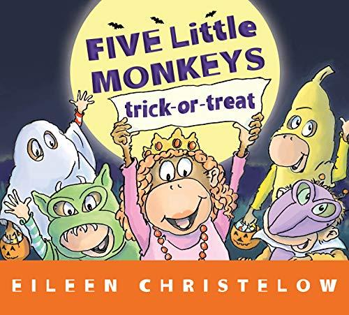 Five Little Monkeys Trick-or-Treat (lap board book) (A Five Little Monkeys Story) -
