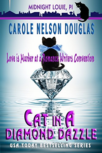Cat in a Diamond Dazzle: A Midnight Louie Mystery (The Midnight Louie Mysteries Book 5) by [Douglas, Carole Nelson]