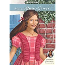 Meet Marie-Grace (American Girl) (American Girl Collection)