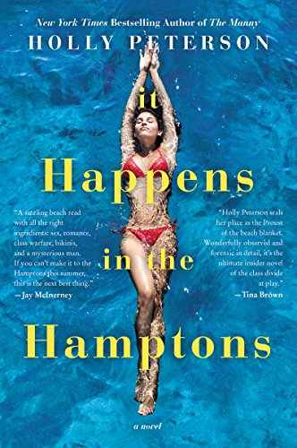 It Happens in the Hamptons: A Novel by [Peterson, Holly]