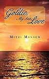 Goldie, My Last Love, Mitzi Mensch, 1468585339