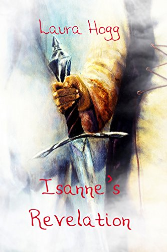 Isanne's Revelation by [Hogg, Laura]