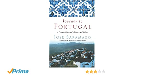 Journey to Portugal: In Pursuit of Portugal's History and