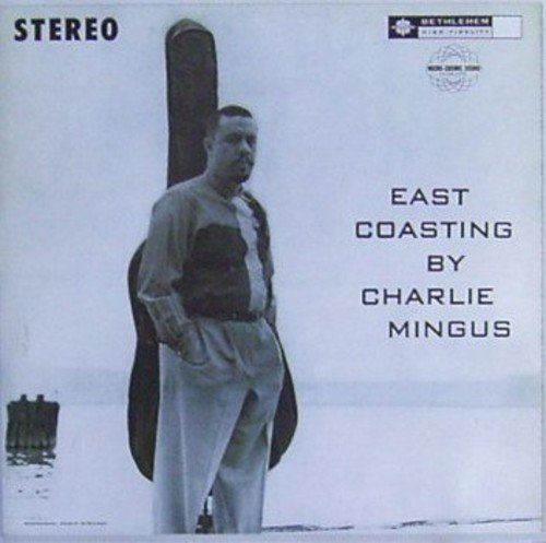 Vinilo : Charles Mingus - East Coasting (Holland - Import)