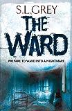 """""""The Ward (Downside)"""" av S.L. Grey"""