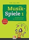 Musikspiele 1: 99 Spiele rund um den Musikunterricht. Hören, Bewegen, Singen und Musizieren. Bekannt aus der Fortbildung unter dem Titel Shortcuts.