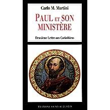 Paul et son ministère: Deuxième Lettre aux Corinthiens (MGR MARTINI) (French Edition)