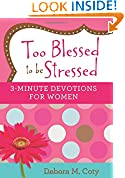 #4: Too Blessed to be Stressed: 3-Minute Devotions for Women