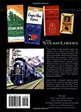 The Steam-Liners-Steam-Powered Streamlined Passenger Trains