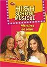 High School Musical, Tome 6 : Histoires de coeur par Grace