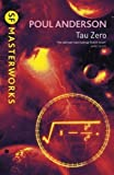 Tau Zero (S.F. MASTERWORKS) by Anderson, Poul New Edition (2006)