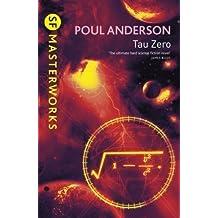 Tau Zero (S.F. MASTERWORKS) by Anderson, Poul New Edition (2006)