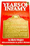Years of Infamy : The Untold Story of America's Concentration Camps, Weglyn, Michi, 0688029965