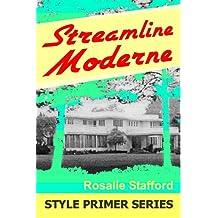 Streamline Moderne (Style Primer Book 1)