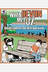 [(When Devon Met Oz: Helping Children Cope with Depression )] [Author: Dr. Magy Martin] [Jun-2008] Paperback