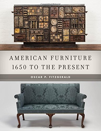 - American Furniture: 1650 to the Present