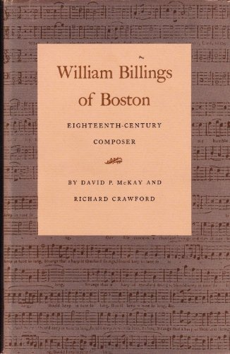 William Billings of Boston: Eighteenth-Century Composer (William Billings)