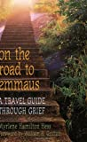 On the Road to Emmaus, Myrlene L. J. Hamilton, 0817015337