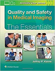 Quality And Safety In Medical Imaging The Essentials border=