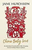 China Baby Love: An Australian Grandmother's