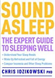img - for Sound Asleep by Chris Idzikowski (2013-06-06) book / textbook / text book