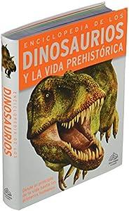 384 Paginas: Enciclopedia de los dinosaurios y la vida prehistorica