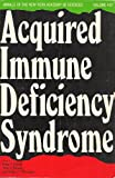 Acquired Immune Deficiency Syndrome, Irving J., Teirstein, Alvin S., And Hirschman, Shalom Z. (editors). Selikoff, 0897662695