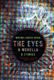 The Eyes, Michael Harris Cohen, 0615765165