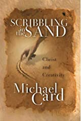 Scribbling in the Sand: Christ and Creativity Hardcover