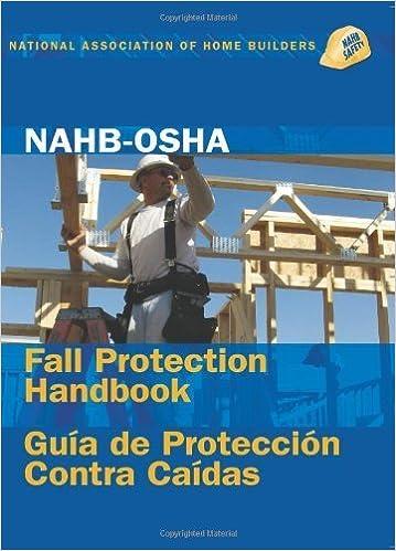 NAHB-OSHA Fall Protection Handbook, English-Spanish (English and Spanish Edition) by NAHB Labor (2007-04-30) Paperback – 1725