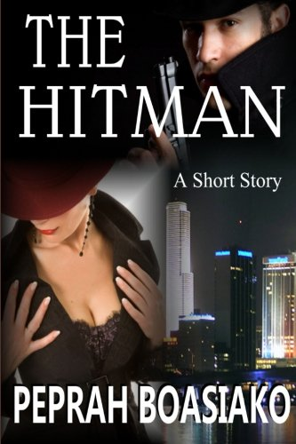 Book: The Hitman - A short Story by Peprah Boasiako