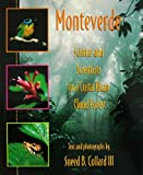 img - for Monteverde: Science and Scientists in a Costa Rican Cloud Forest (Venture - Science) book / textbook / text book
