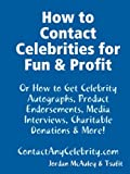 How to Contact Celebrities for Fun and Profit, , 1604870001