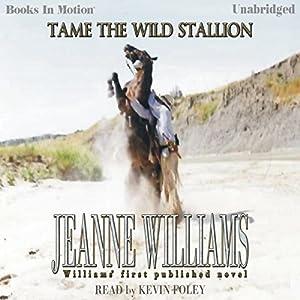 Tame the Wild Stallion Audiobook