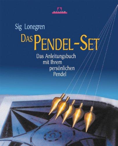 Das Pendel-Set: Das Anleitungsbuch mit Ihrem persönlichen Pendel