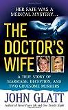 The Doctor's Wife, John Glatt, 0312934289