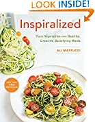 #4: Inspiralized: Turn Vegetables into Healthy, Creative, Satisfying Meals